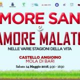 """Convegno """"Amore sano e Amore Malato nelle varie stagioni della vita"""" – Castello Angioino, Mola di Bari, sabato 14 Maggio 2016"""